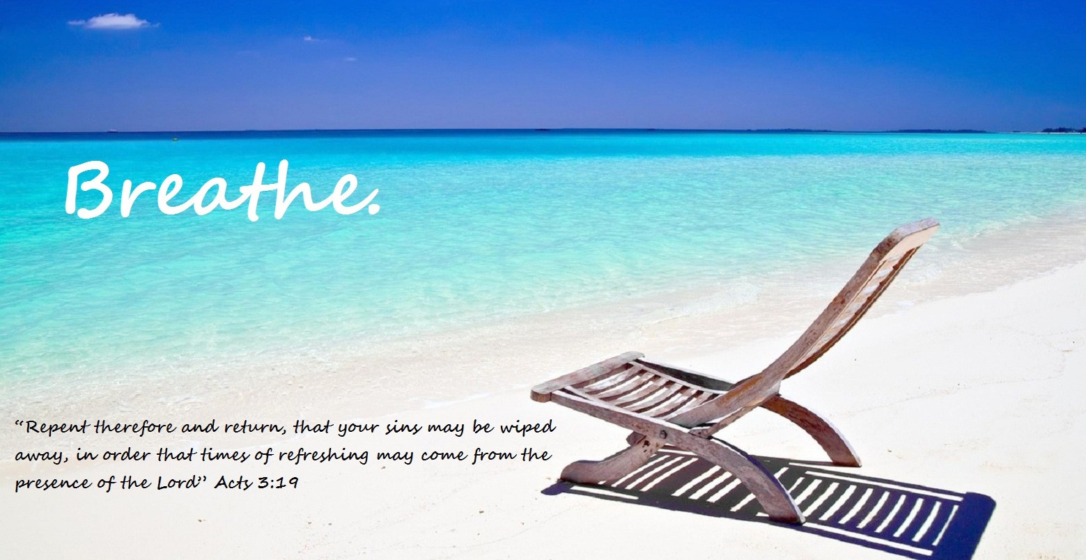 Breathe Beach Chair Acts319 Scripture 3 Rivertown Church
