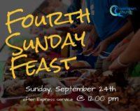Fourth Sunday Feast- September 24th