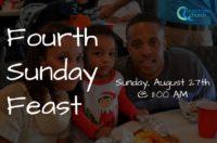 Fourth Sunday Feast- August 27th