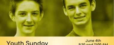 Youth Sunday: June 4th