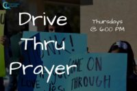 Drive Thru Prayer-Thursdays