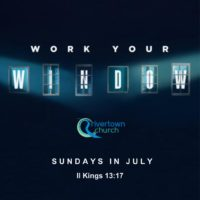Work Your Window-Sermon Series
