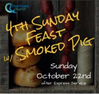 Fourth Sunday Feast- October 22nd