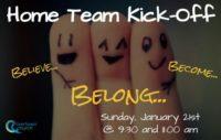 Home Team Kick-off: January 21st